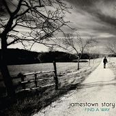 Find A Way by Jamestown Story