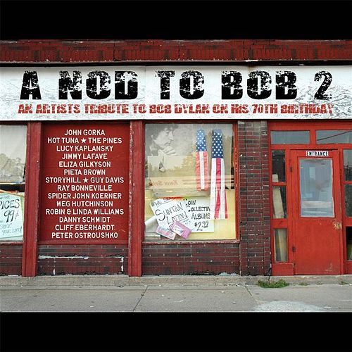 A Nod to Bob 2: An Artist's Tribute to Bob Dylan by Various Artists