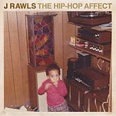 The Hip-Hop Affect by J Rawls