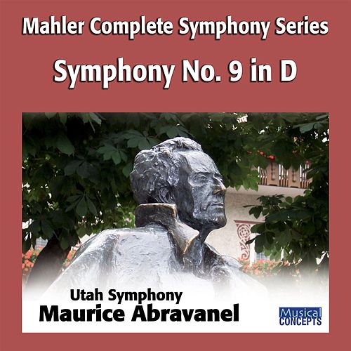 Mahler: Symphony No. 9 in D by Maurice Abravanel