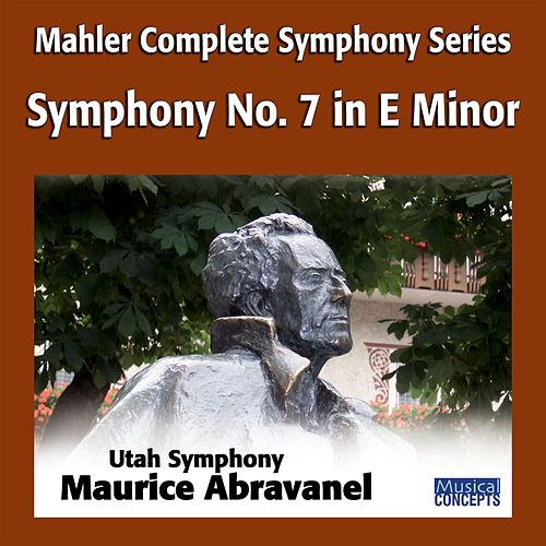 Mahler: Symphony No. 7 in E Minor by Maurice Abravanel