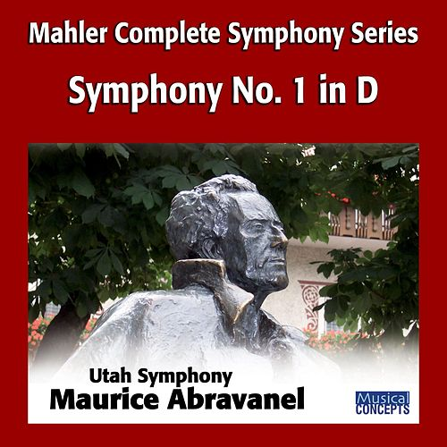 Mahler: Symphony No. 1 in D by Maurice Abravanel