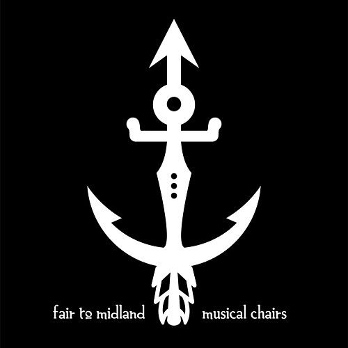 Musical Chairs by Fair To Midland