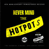 Never Mind the Hotpots / Never Mind the Hotpots (Live) by The Lancashire Hotpots