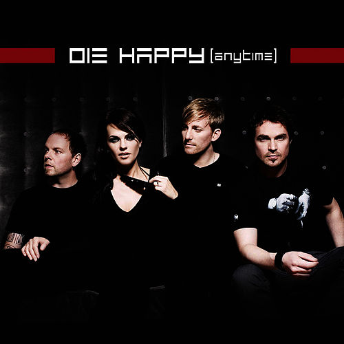 Anytime by Die Happy