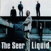 Liquid by Seer