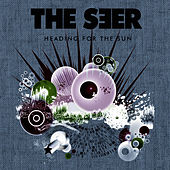 Heading For The Sun by Seer