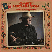 Texas Songbook by Gary Nicholson