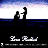 Love Ballad by Frank Chacksfield Orchestra