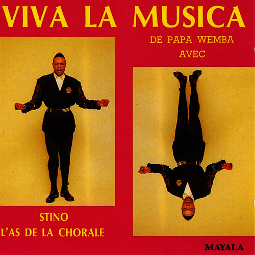Viva La Musica de Papa Wemba avec Stino L'as de la Chorale - EP by Papa Wemba