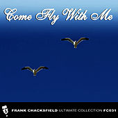 Come Fly With Me by Frank Chacksfield Orchestra