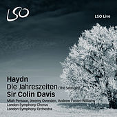 Haydn: Die Jahreszeiten (The Seasons) by Sir Colin Davis