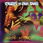 Animal Instinct by Tygers of Pan Tang