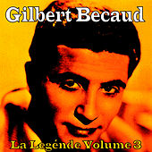 La Legénde Vol. 3 by Gilbert Becaud