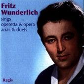 Sings Operetta & Opera Arias & Duets by Fritz Wunderlich