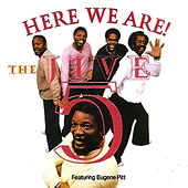 Here We Are! by The Jive Five