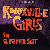 In A Paper Suit by Knoxville Girls