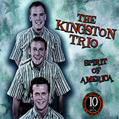 Spirit of America by The Kingston Trio
