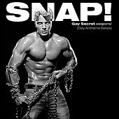 Oh No You Didn't! Presents:  SNAP! (Gay Secret Weapons! Gay Anthems Series) by Various Artists