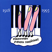 Foreningen Svenska Tonsattare (1918-1993) by Various Artists
