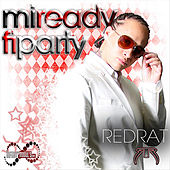 Mi Ready Fi Party by Red Rat