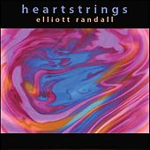 Heartstrings by Elliott Randall