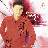 Vi Trong Nghich Canh by Mai Quoc Huy