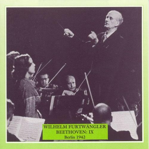 Beethoven, L. Van: Symphony No. 9, 'Choral' (Briem, Hongen, Anders, Watzke, Berlin Philharmonic, Furtwangler) (1942) by Wilhelm Furtwängler