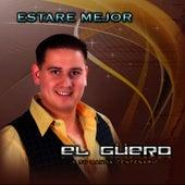 Estaré Mejor by El Güero Y Su Banda Centenario