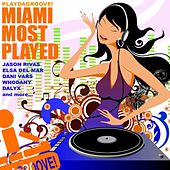 Playdagroove! Miami Most Played (Club Edition) by Various Artists