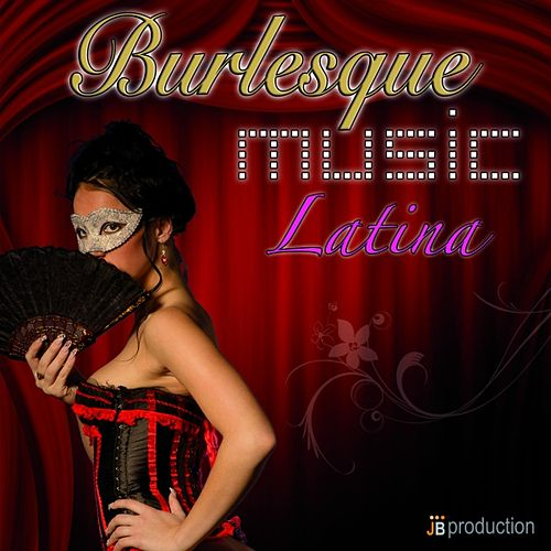 Burlesque Latina by Various Artists