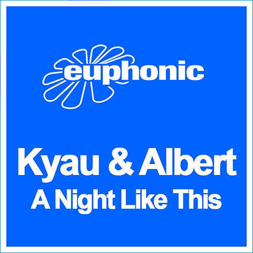 A Night Like This by Kyau & Albert