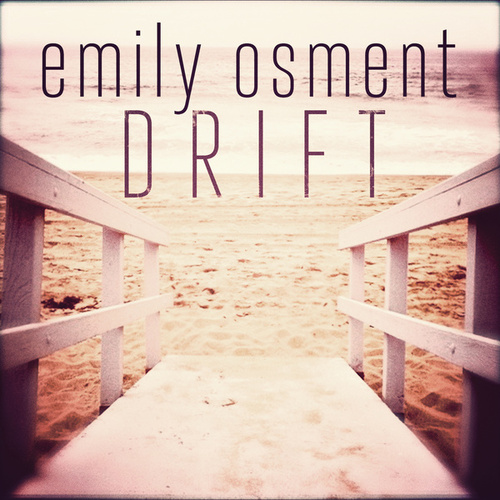 Drift by Emily Osment