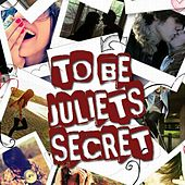 Her Song - Single by To Be Juliet's Secret
