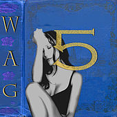 Five by WAG