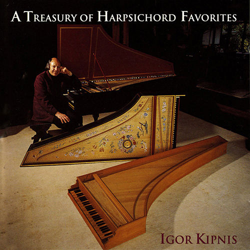 A Treasury of Harpsichord Favorites by Igor Kipnis