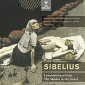 Sibelius: Lemminkäinen Suite, Valse triste, Pelléas & Mélisande, The Maiden in the Tower by Various Artists