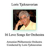 16 Love Songs for Orchestra by Loris Tjeknavorian