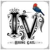 Iv by Rising Gael