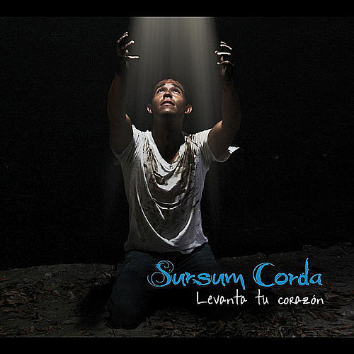 Levanta Tu Corazón by Sursumcorda