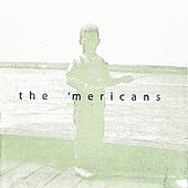 'Merican Recordings by The 'mericans