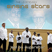 Sail On Super Star by The Legendary Singing Stars