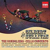 Gilbert & Sullivan: The Gondoliers by Various Artists
