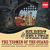Gilbert & Sullivan: The Yeoman of the Guard by Various Artists