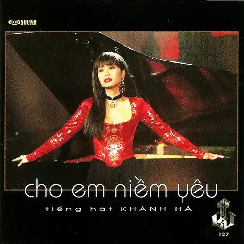 Cho Em Niem Yeu by Khanh Ha