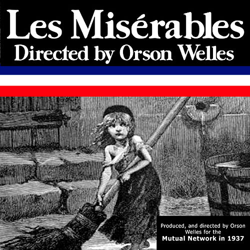 Les Miserables by Orson Welles