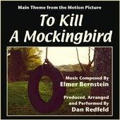 To Kill A Mockingbird - Theme for Solo Piano (feat. Dan Redfeld) - Single by Elmer Bernstein