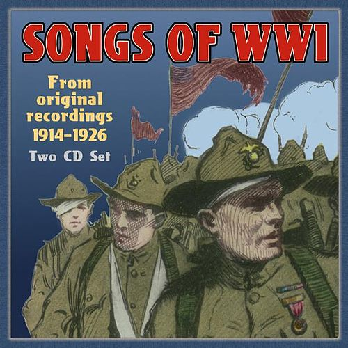 Songs Of World War I by Various Artists