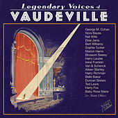 Legendary Voices of Vaudeville by Various Artists