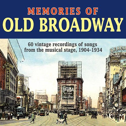 Memories of Old Broadway by Various Artists